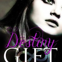 Cover Love: DESTINY GIFT (my book!)