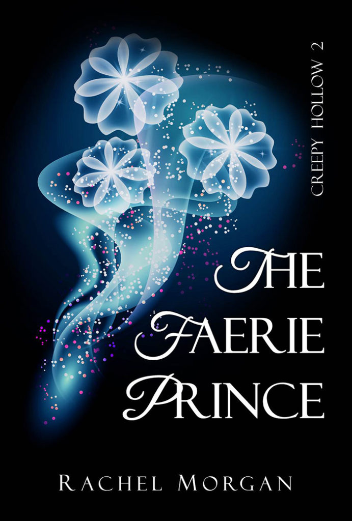 THE FAERIE PRINCE (Creepy Hollow 2)