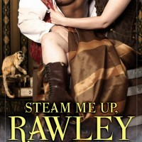 Cover Love: Steam Me Up, Rawley